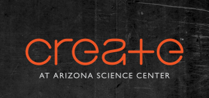 CREATE at the AZ Science Center